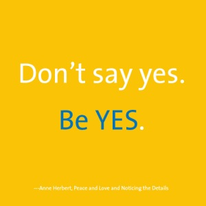 Dont-say-yes.-Be-yes